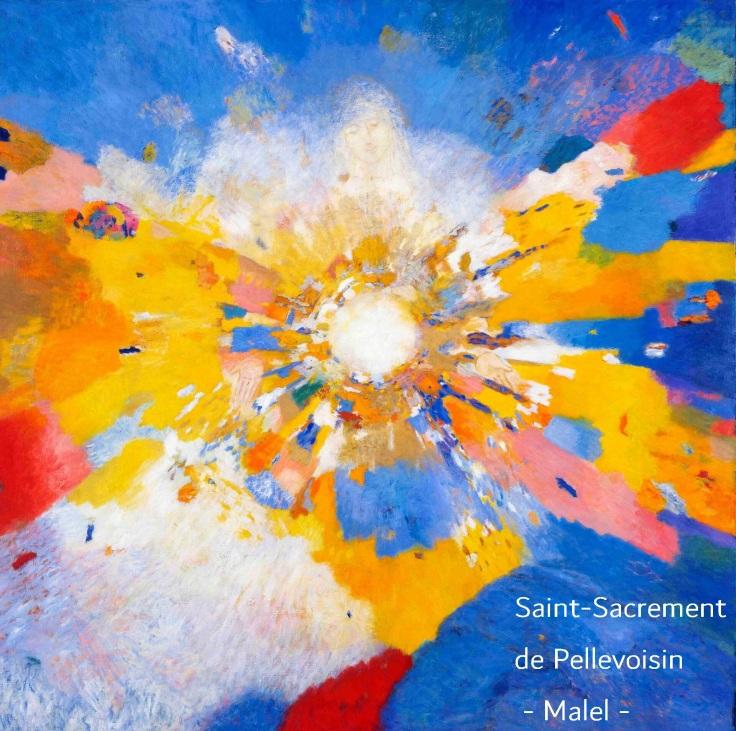 Art et foi - Fête-Dieu - St-Sacrement de Pellevoisin - Malel